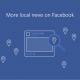 Le news locali sono i contenuti più rilevanti, anche secondo Facebook
